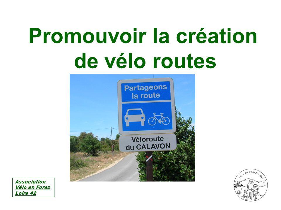Promouvoir la création de vélo routes
