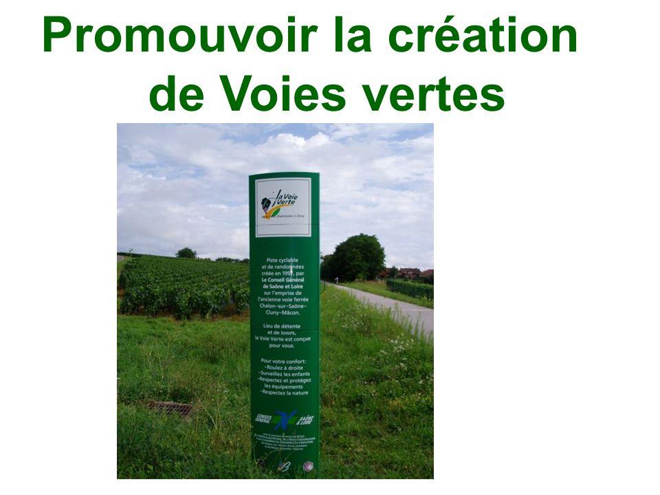 Promouvoir la création de Voies vertes
