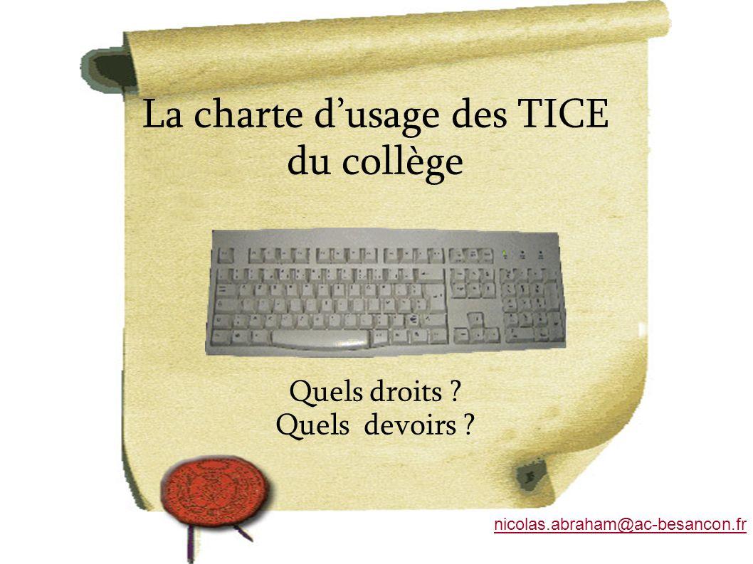La charte d'usage des TICE du collège