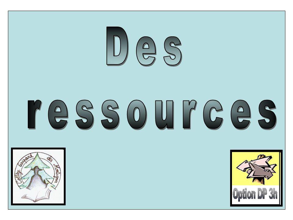 Des ressources
