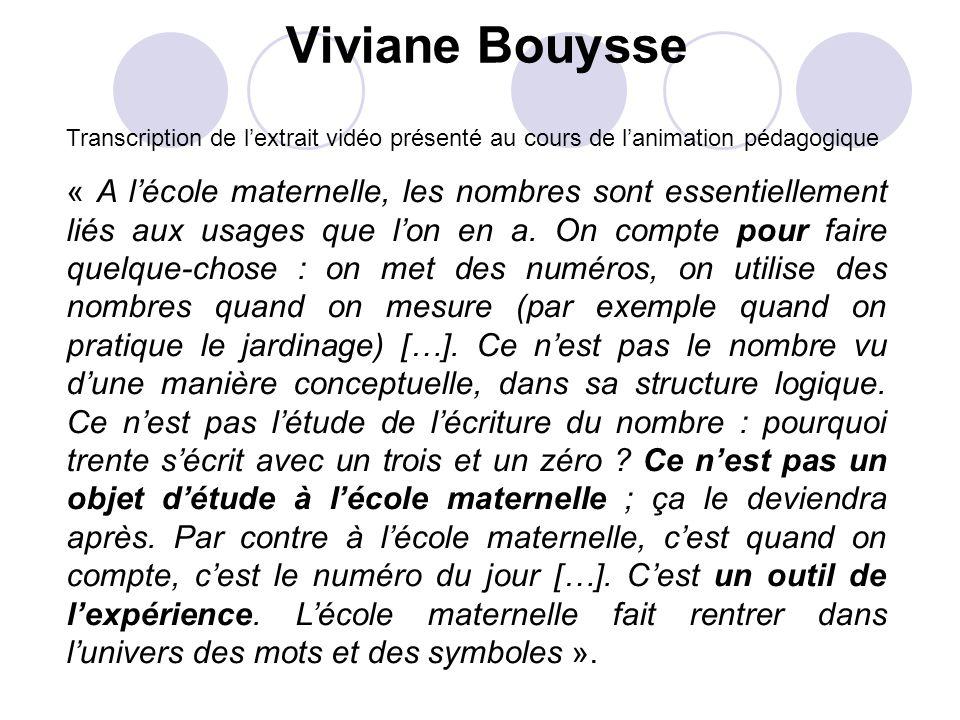 Viviane Bouysse Transcription de l'extrait vidéo présenté au cours de l'animation pédagogique.