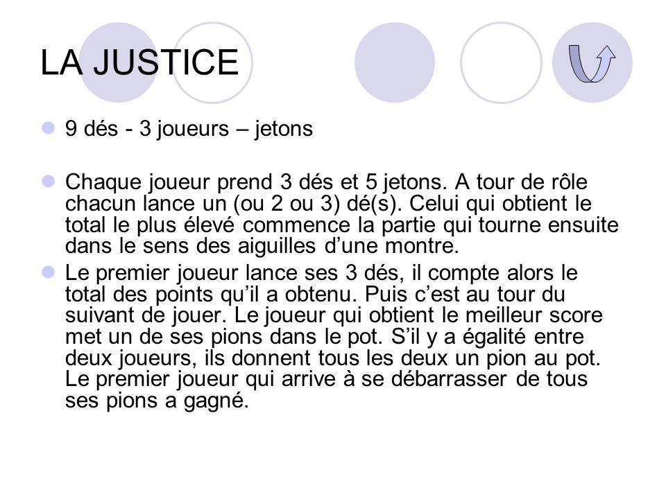LA JUSTICE 9 dés - 3 joueurs – jetons