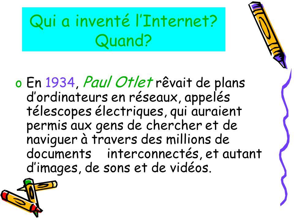 Qui a inventé l'Internet Quand