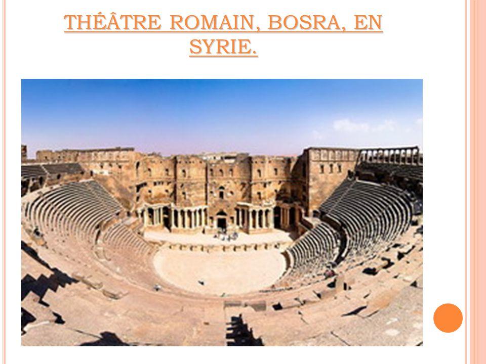 THÉÂTRE ROMAIN, BOSRA, EN SYRIE.