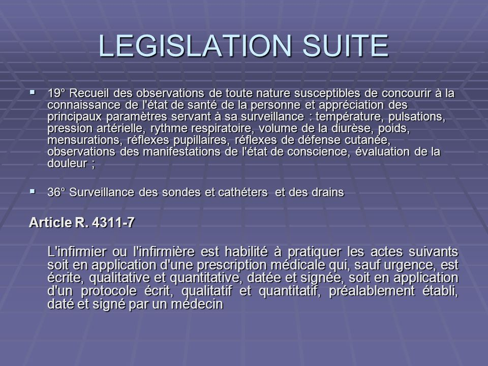LEGISLATION SUITE Article R. 4311-7