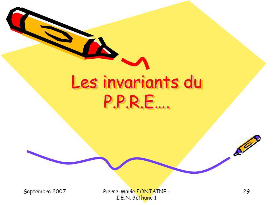 Les invariants du P.P.R.E….