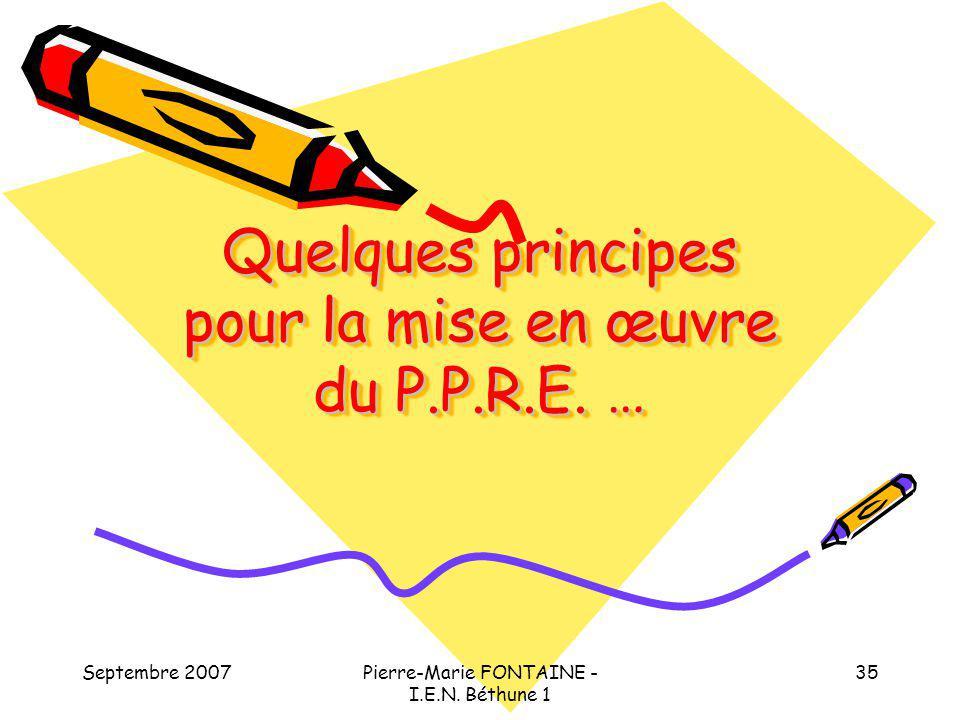 Quelques principes pour la mise en œuvre du P.P.R.E. …