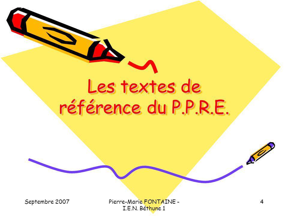 Les textes de référence du P.P.R.E.