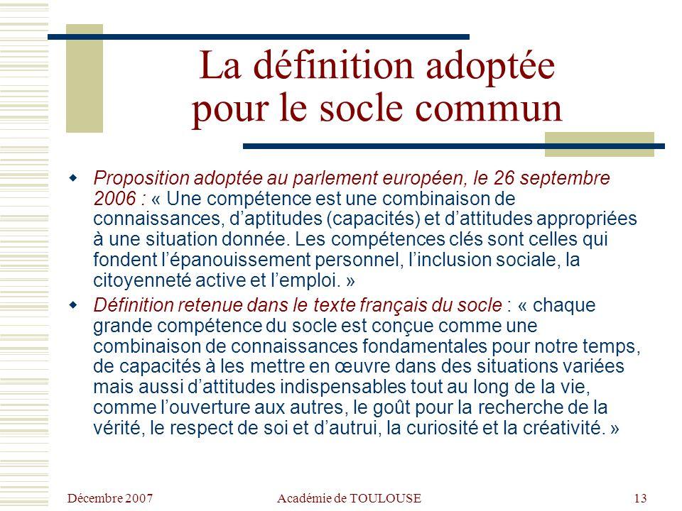 La définition adoptée pour le socle commun