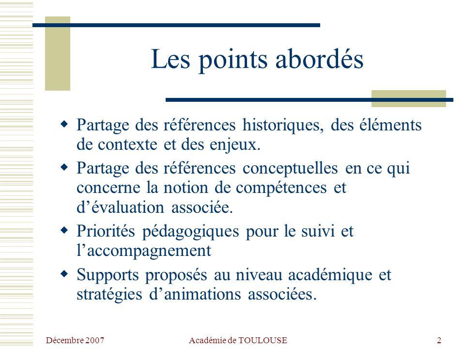Les points abordés Partage des références historiques, des éléments de contexte et des enjeux.