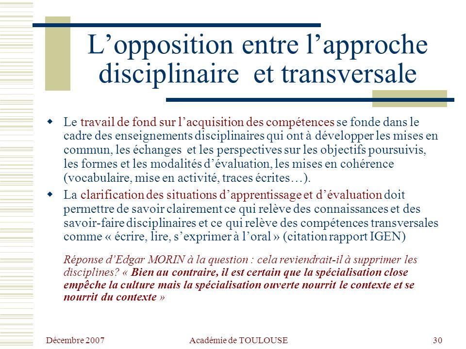 L'opposition entre l'approche disciplinaire et transversale