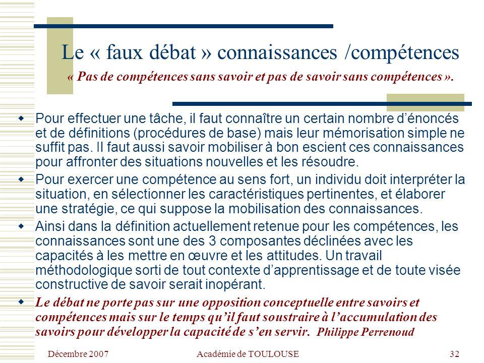 Le « faux débat » connaissances /compétences « Pas de compétences sans savoir et pas de savoir sans compétences ».