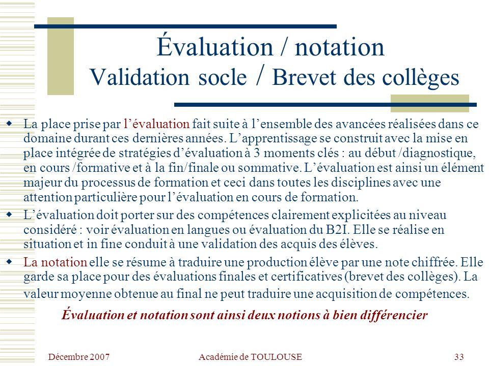 Évaluation / notation Validation socle / Brevet des collèges