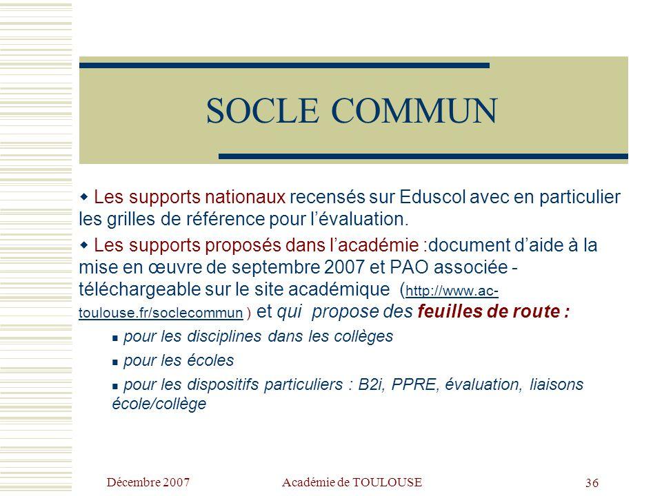 SOCLE COMMUN Les supports nationaux recensés sur Eduscol avec en particulier les grilles de référence pour l'évaluation.