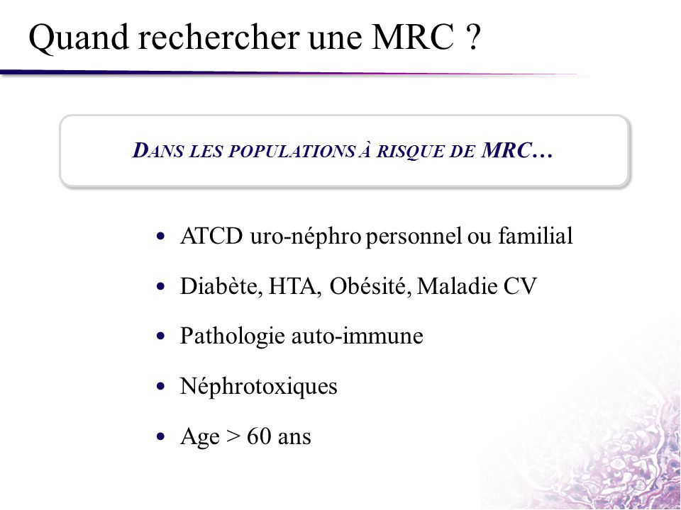 Quand rechercher une MRC