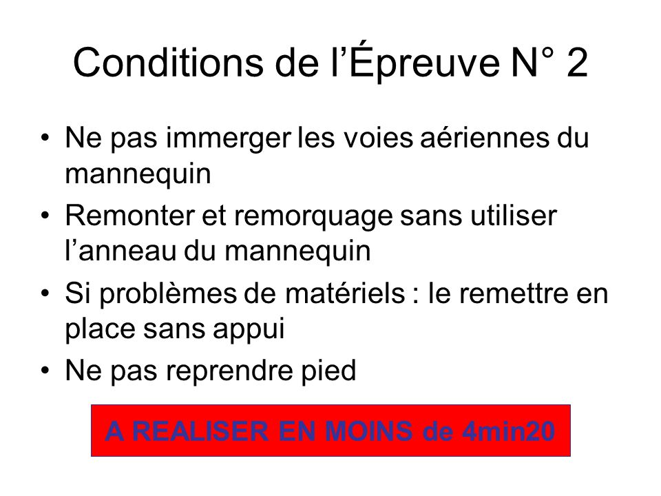 Conditions de l'Épreuve N° 2