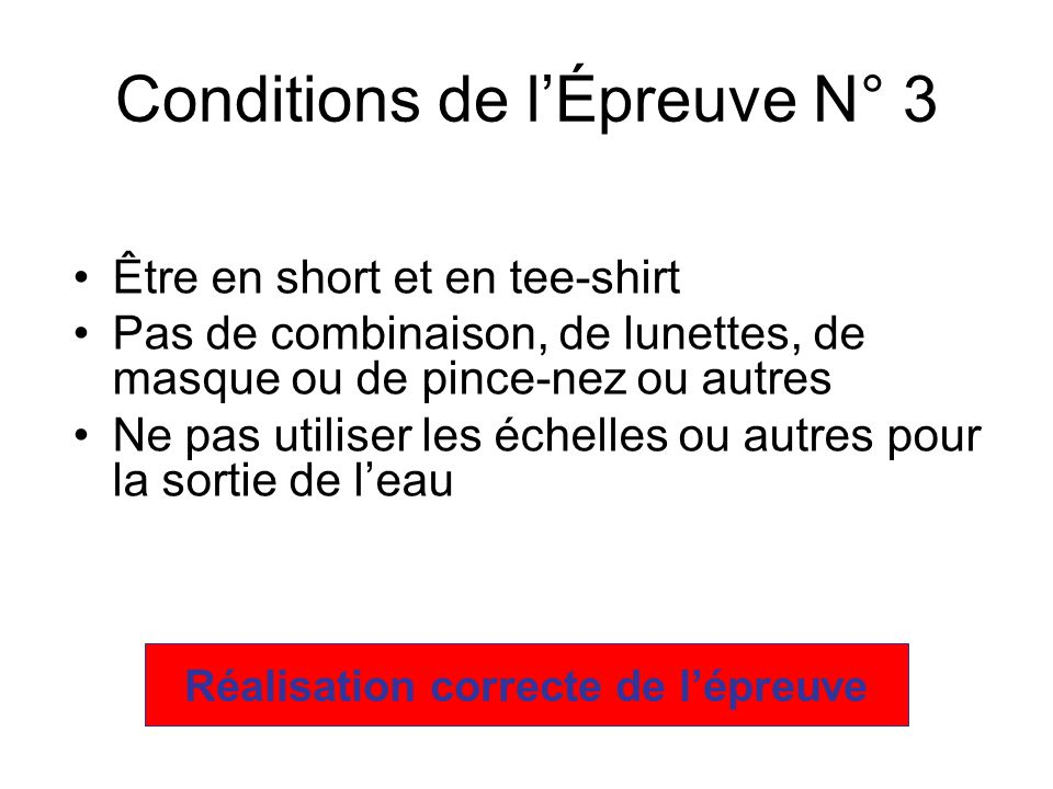 Conditions de l'Épreuve N° 3
