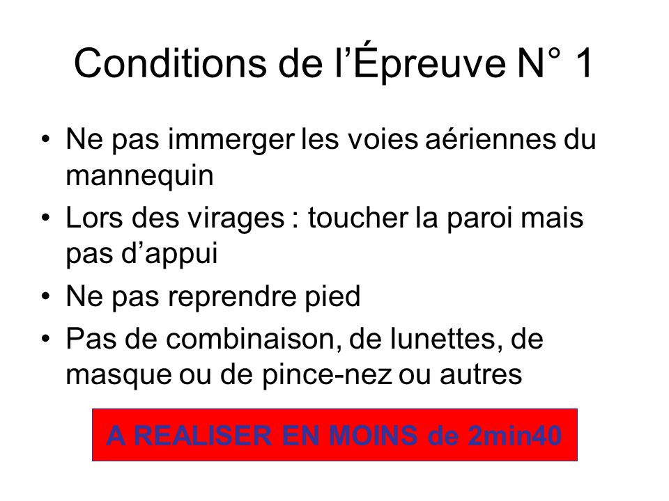 Conditions de l'Épreuve N° 1