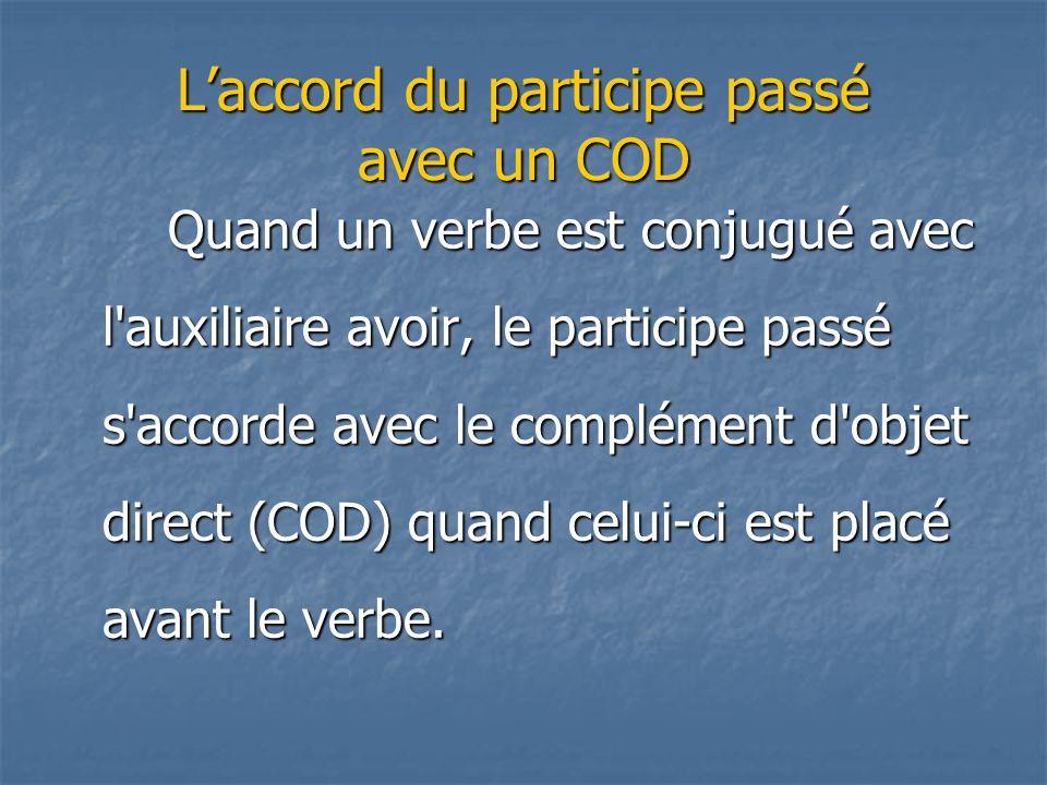 L'accord du participe passé avec un COD