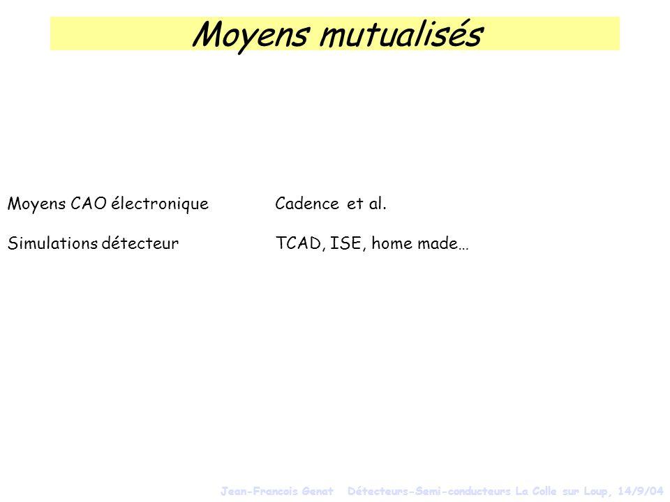 Moyens mutualisés Moyens CAO électronique Cadence et al.