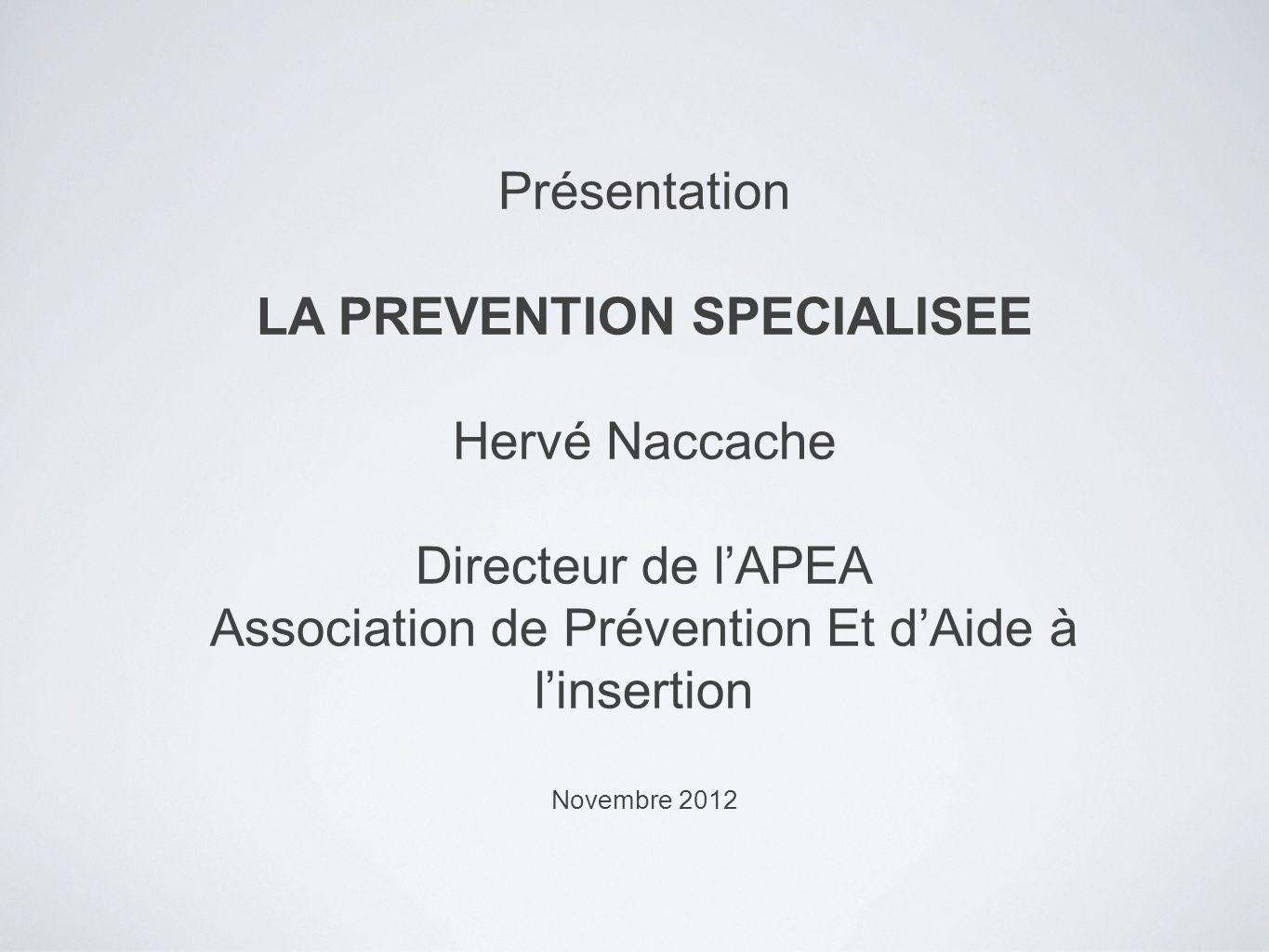 LA PREVENTION SPECIALISEE