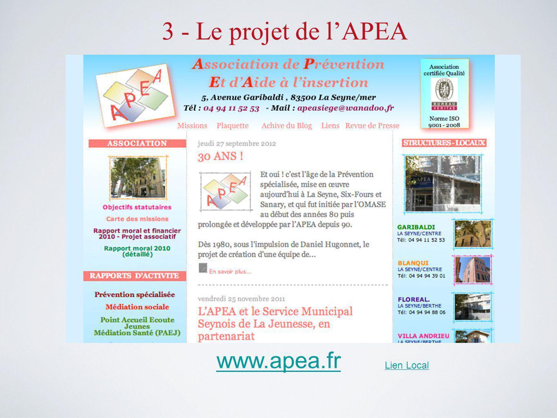 3 - Le projet de l'APEA www.apea.fr Lien Local