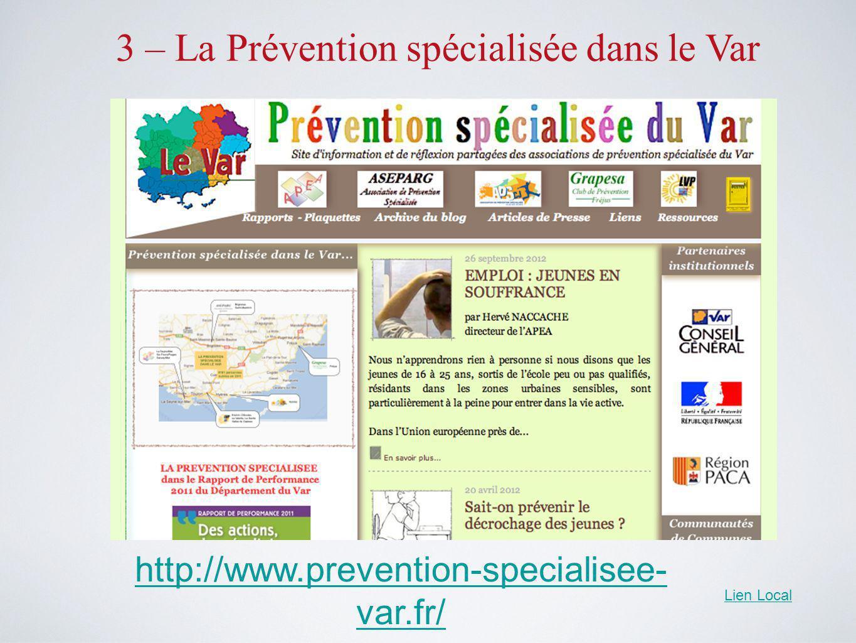 3 – La Prévention spécialisée dans le Var