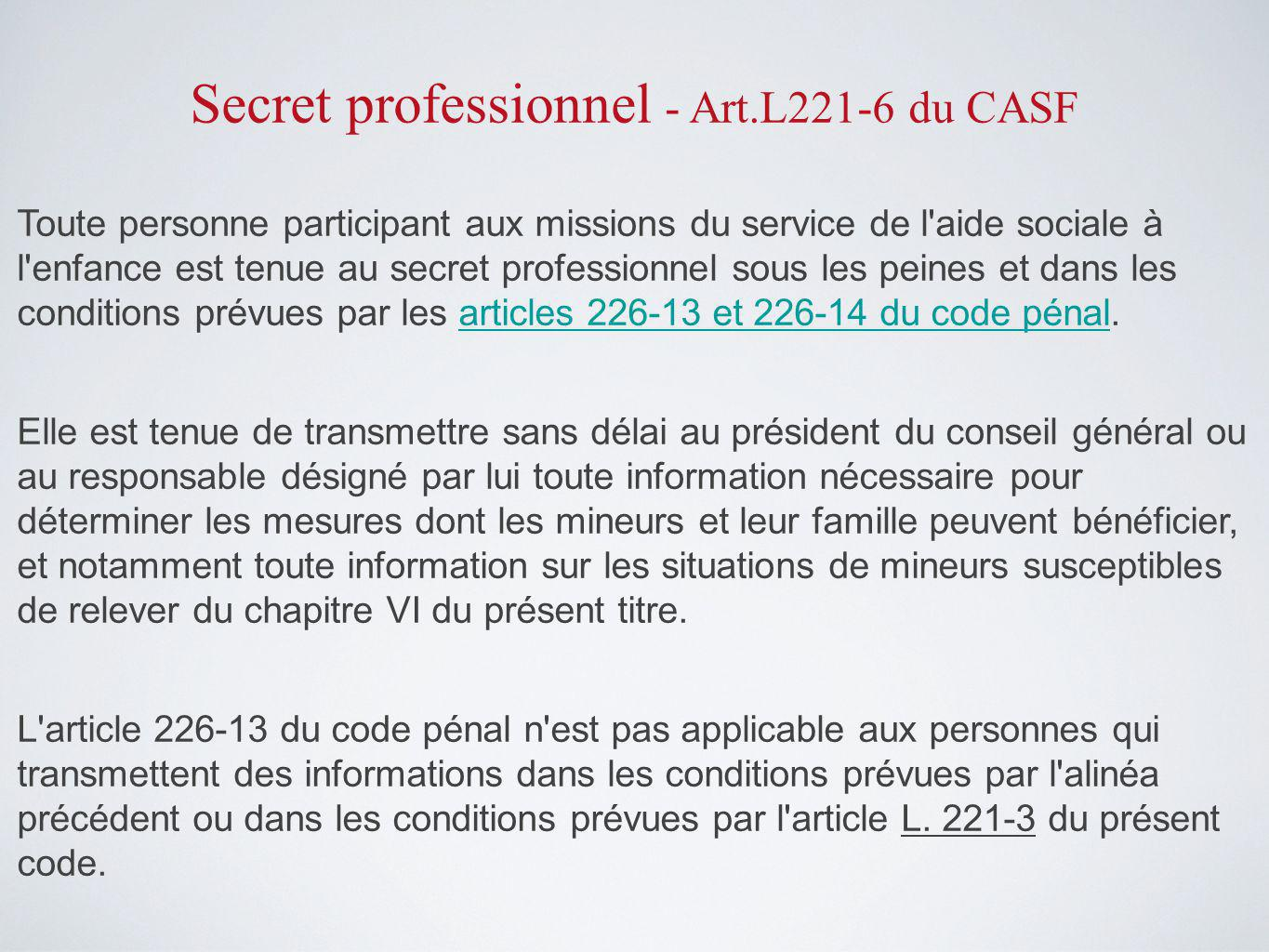Secret professionnel - Art.L221-6 du CASF