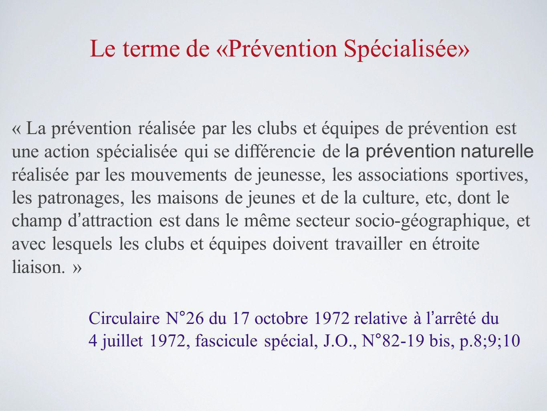 Le terme de «Prévention Spécialisée»