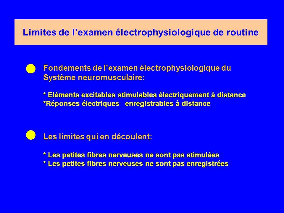 Limites de l'examen électrophysiologique de routine