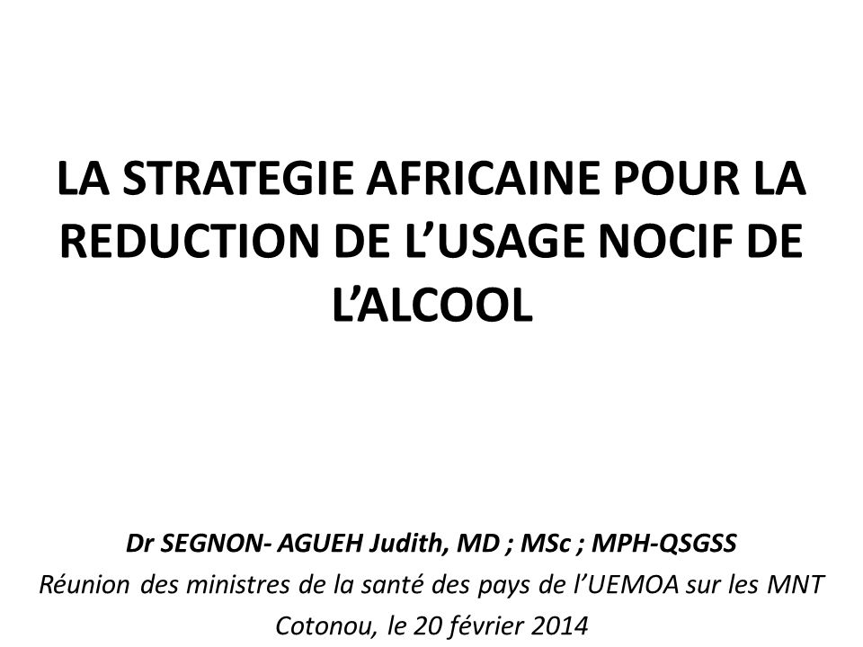 LA STRATEGIE AFRICAINE POUR LA REDUCTION DE L'USAGE NOCIF DE L'ALCOOL