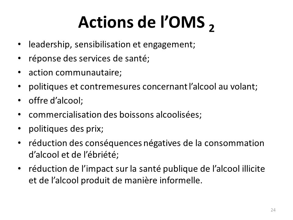 Actions de l'OMS 2 leadership, sensibilisation et engagement;