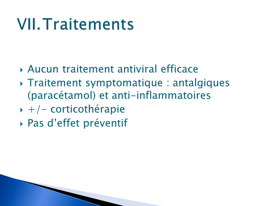 Traitements Aucun traitement antiviral efficace