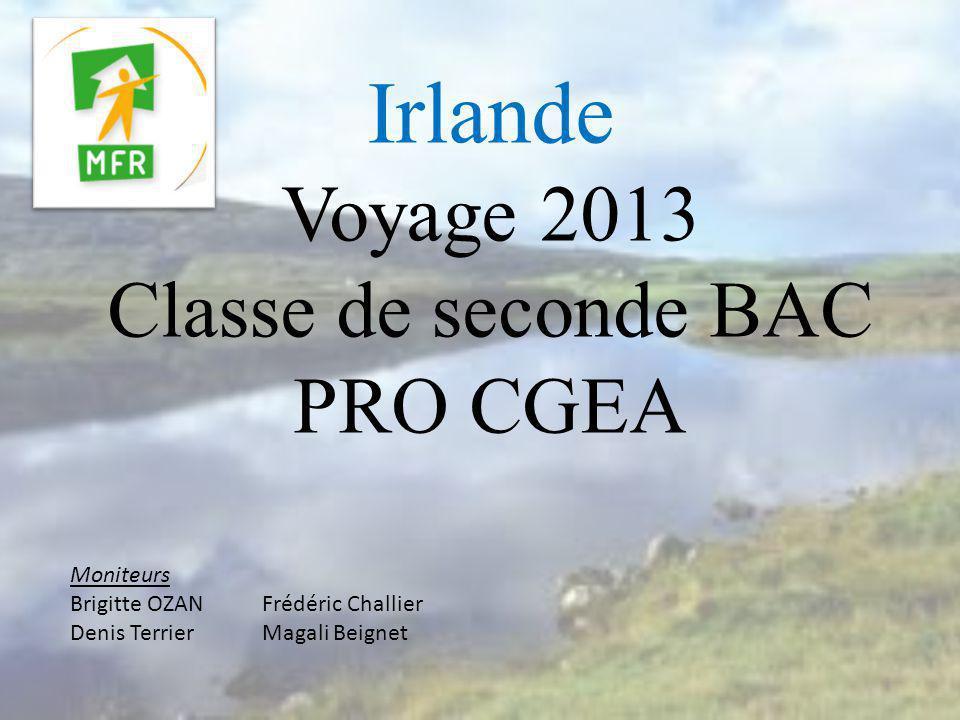 Irlande Voyage 2013 Classe de seconde BAC PRO CGEA