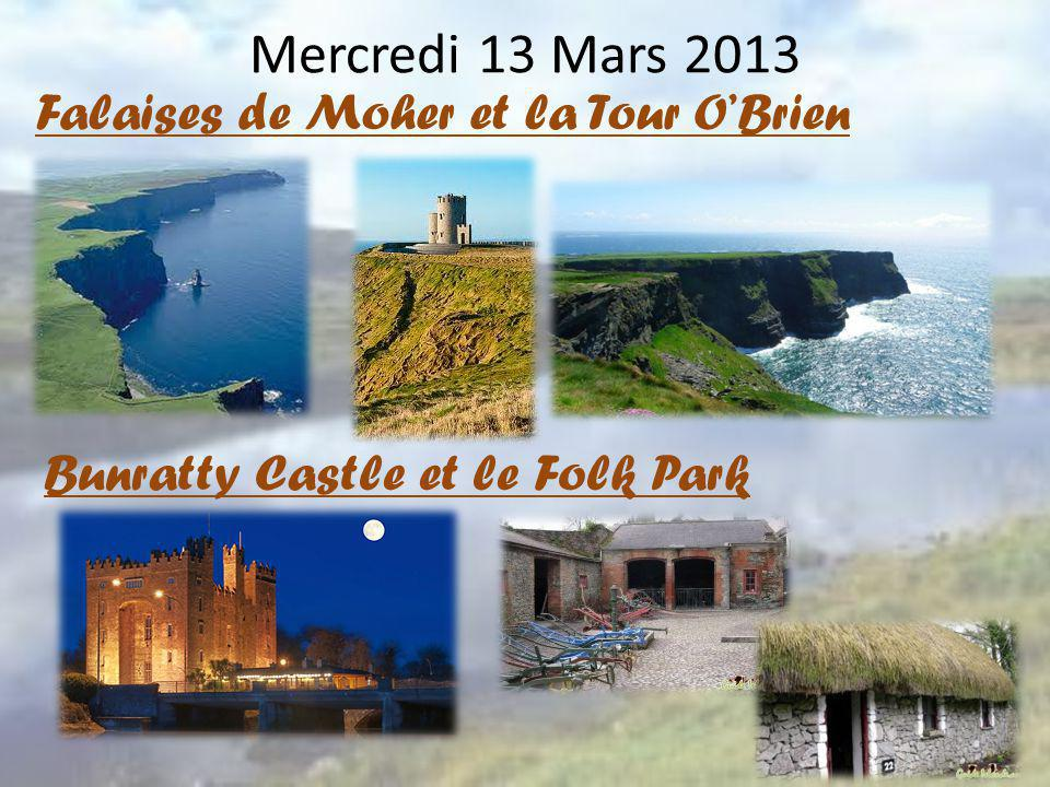 Mercredi 13 Mars 2013 Falaises de Moher et la Tour O'Brien
