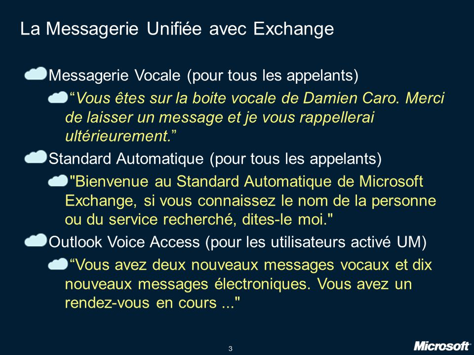 La Messagerie Unifiée avec Exchange