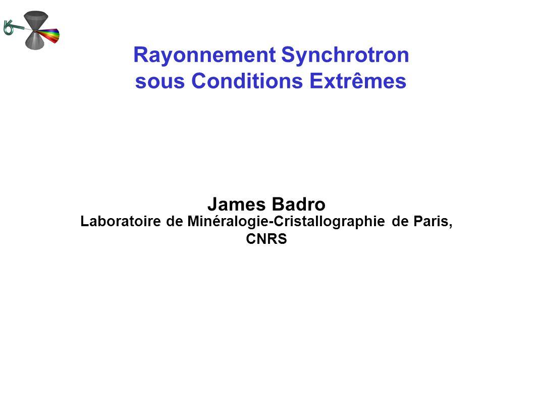 Rayonnement Synchrotron sous Conditions Extrêmes