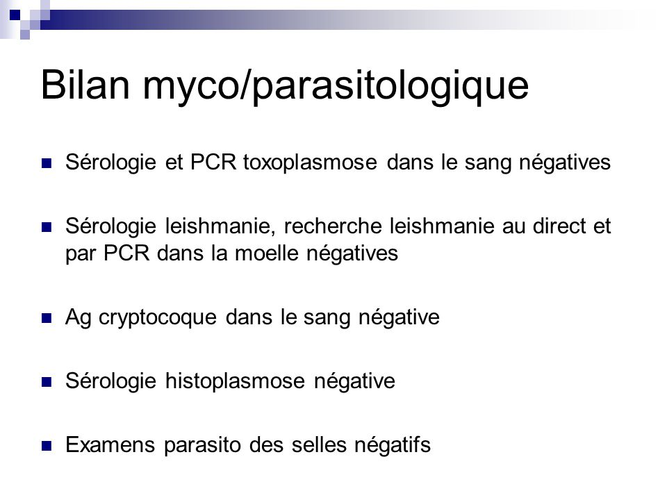 Bilan myco/parasitologique