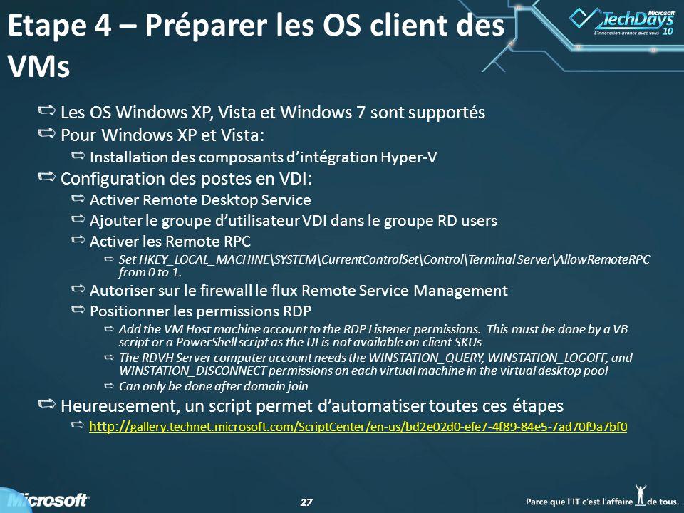 Etape 4 – Préparer les OS client des VMs