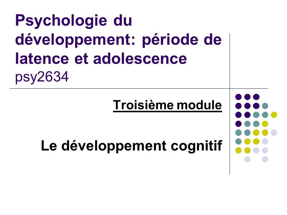 Troisième module Le développement cognitif
