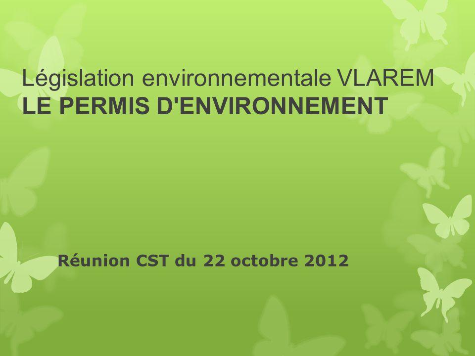 Législation environnementale VLAREM LE PERMIS D ENVIRONNEMENT