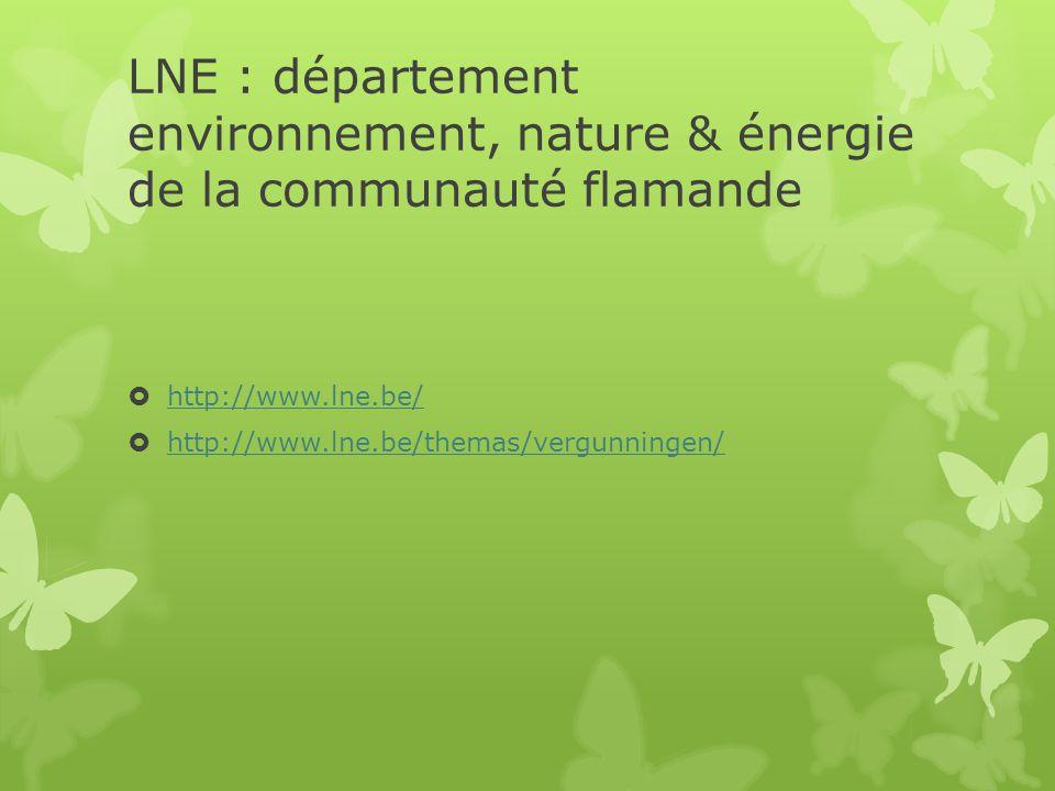 LNE : département environnement, nature & énergie de la communauté flamande