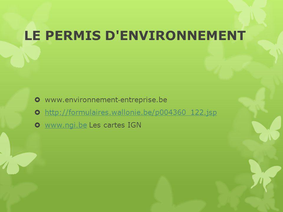 LE PERMIS D ENVIRONNEMENT