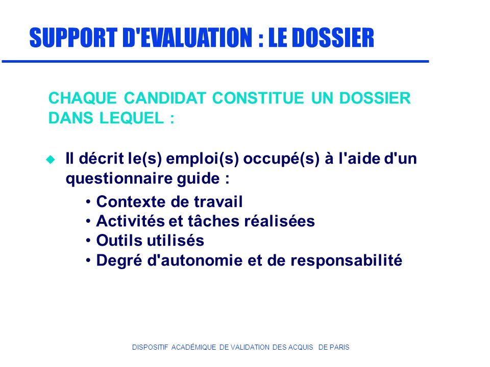 SUPPORT D EVALUATION : LE DOSSIER