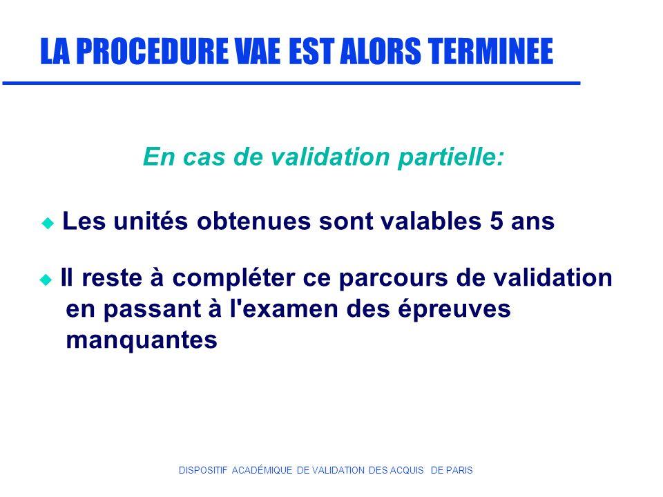 En cas de validation partielle: