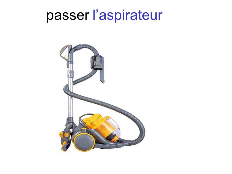 passer l'aspirateur