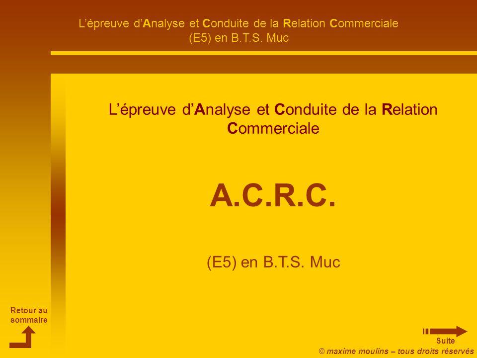 L'épreuve d'Analyse et Conduite de la Relation Commerciale