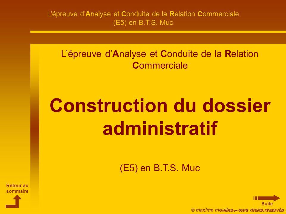 Construction du dossier administratif