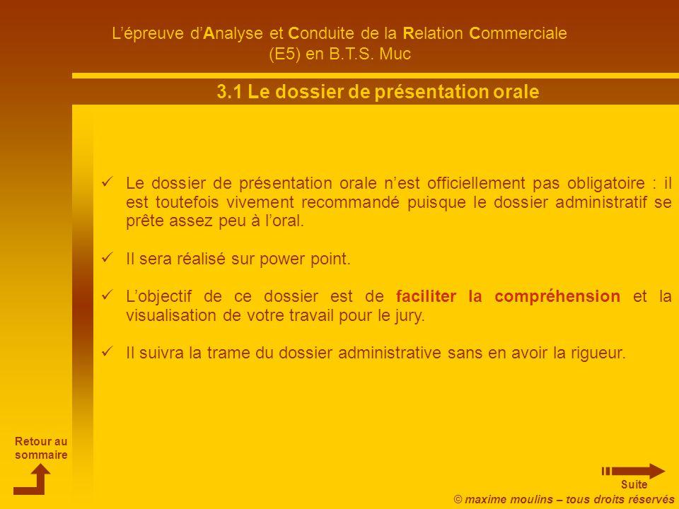 3.1 Le dossier de présentation orale