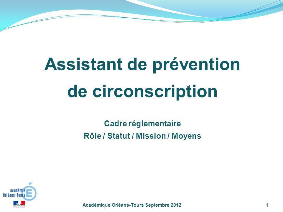 Assistant de prévention Rôle / Statut / Mission / Moyens